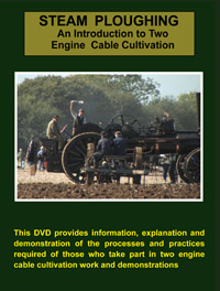Steam Ploughing An Introduction to Two Engine Cable Cultivation